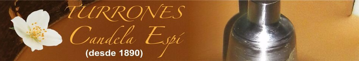 TURRONES ARTESANOS DE JIJONA